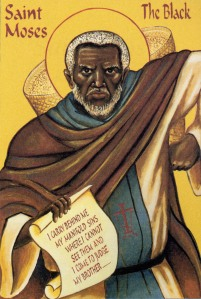 St. Moses the Black - you should really read about this saint